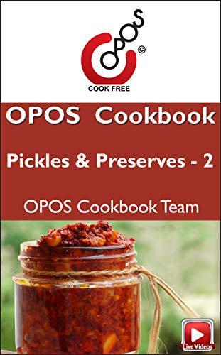 Pickles & Preserves - 2: OPOS Cookbook (OPOS Pickles & Preserves) (English...