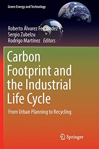 Carbon Footprint and the Industrial Life Cycle: From Urban Planning to Recycling