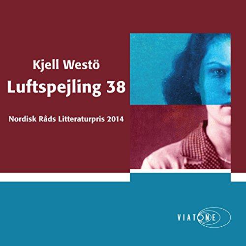 Luftspejling 38 [Mirage 38] audiobook cover art