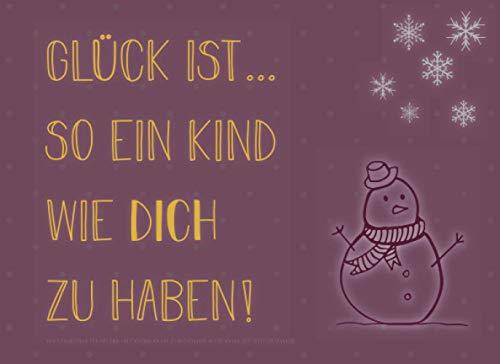 Adventskalender für das Kind, Gutscheinbuch mit 24 Gutscheinen als Geschenk zum Selbstausfüllen, Glück ist… ein Kind wie dich zu haben: Buch-Kalender ... Geschenkidee für jedes Kind zum Advent