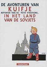 Kuifje, reporter van de 'Petit Vingtième' in het land van de Sovjets
