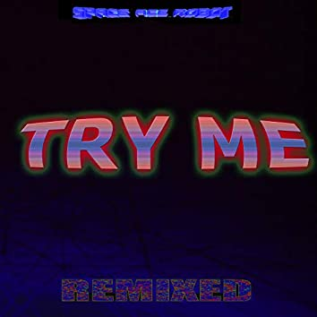 Try Me (Remix)