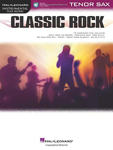 Classic Rock: Instrumental Play-Along for Tenor Sax (Hal Leonard Instrumental Play-along)