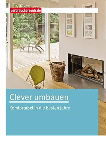 Clever umbauen: Komfortabel in die besten Jahre
