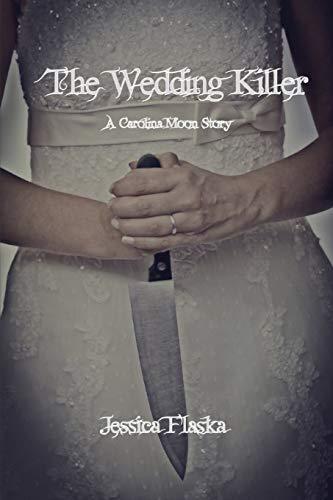 The Wedding Killer: A Carolina Moon Story