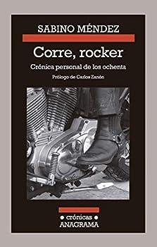 Paperback Corre, Rocker: Cronica Personal de Los Ochenta [Spanish] Book
