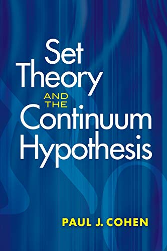 Compare Textbook Prices for Set Theory and the Continuum Hypothesis Dover Books on Mathematics Illustrated Edition ISBN 9780486469218 by Cohen, Paul J.