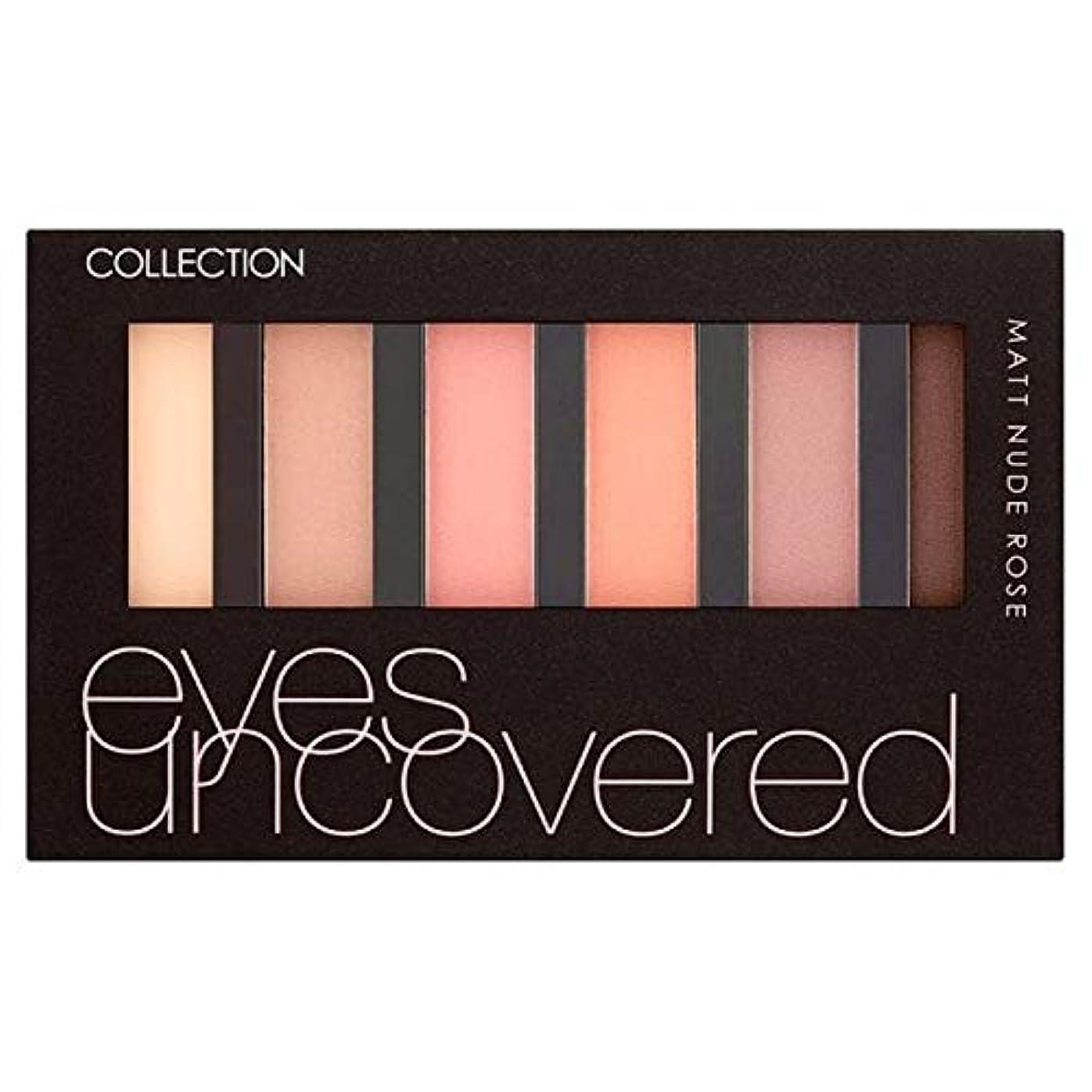 夕食を食べるそして店主[Collection ] アイシャドウパレットを発見し、収集の目はヌードマットローズ - Collection Eyes Uncovered Eye Shadow Palette Rose Matte Nude [並行輸入品]