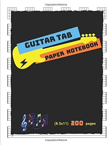 guitar tab paper notebook 200 pages: large 8.5x11 in. music manuscript guitar tab with blank chord diagram good for beginners, men, women, teens, ... staff for notes, good gift for anyone.