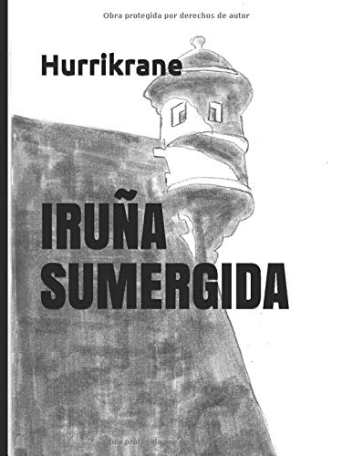 IRUÑA SUMERGIDA