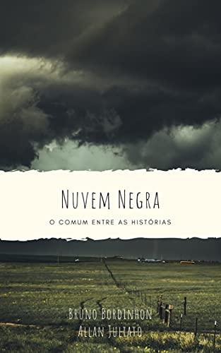 Nuvem Negra: O Comum entre as Histórias