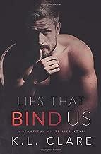 Lies That Bind Us (Beautiful White Lies)