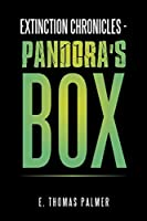 Extinction Chronicles Pandora's Box