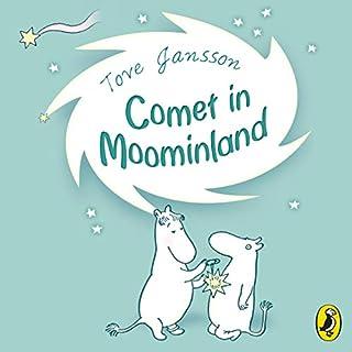 Comet in Moominland                   Autor:                                                                                                                                 Tove Jansson                               Sprecher:                                                                                                                                 Hugh Dennis                      Spieldauer: 3 Std. und 26 Min.     Noch nicht bewertet     Gesamt 0,0