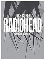 Josh Cohen: Radiohead: For Solo Piano