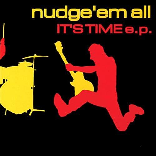 Nudge'Em All