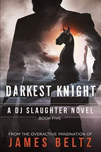 Slaughter: Darkest Knight: 5 (DJ Slaughter)
