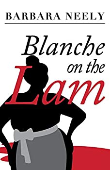 Blanche on the Lam  A Blanche White Mystery