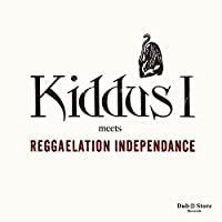 Kiddus I Meets Reggaelation Independance by Various Artists