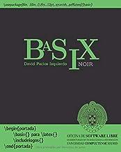 BaSiX: LaTeX básico con ejercicios - noir (1)