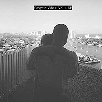 Cryptic Vibez, Vol. 1 EP