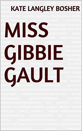 Miss Gibbie Gault (English Edition)