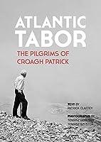 Atlantic Tabor: The Pilgrims of Croagh Patrick