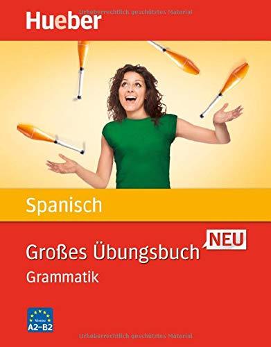 Großes Übungsbuch Spanisch Neu: Grammatik / Buch (Großes Übungsbuch Neu)