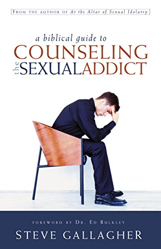 Biblical Guide To Counseling The Sexual Addict, A