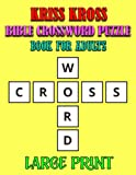 Kriss Kross Bible Crossword Puzzle for Adults Large Print: Beautiful Christian & Religious Biblical Trivia Crosswords Puzzle for Seniors Large Print