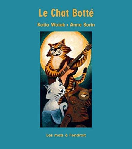 Le Chat Botté : D'après Charles Perrault