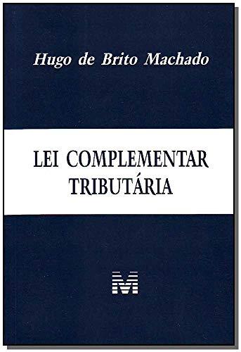 Lei complementar tributária - 1 ed./2010