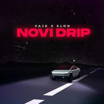 Novi Drip (feat. Elon)