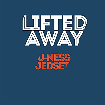 Lifted Away