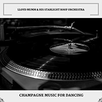Champagne Music For Dancing