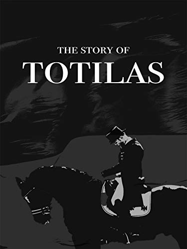 The Story of Totilas [OV]