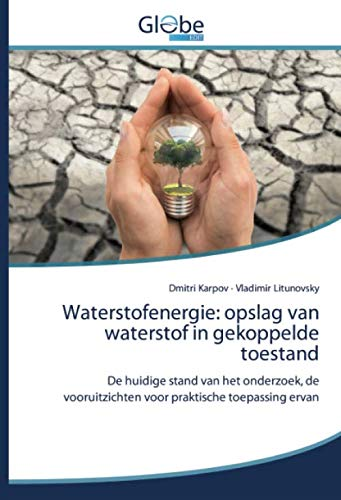 Waterstofenergie: opslag van waterstof in gekoppelde toestand