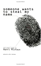 Someone Wants to Steal My Name: And Other Poems