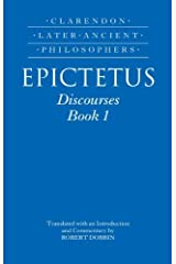Epictetus: Discourses, Book 1 (Clarendon Later Ancient Philosophers) (English Edition) Format Kindle