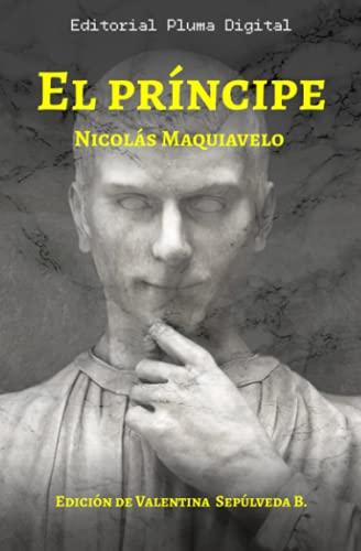 El Príncipe: Edición con resúmenes y comentarios
