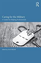 Caring for the Military: A Guide for Helping Professionals