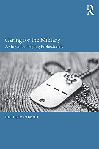 Caring for the Military: A Guide for Helping Professionals (English Edition)