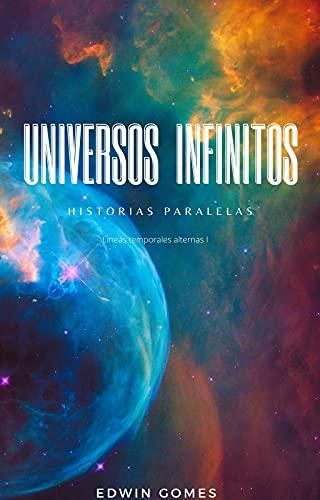 Universon infinitos: Lineas temporales alternas