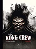 The Kong Crew, Tome 1 - Manhattan Jungle
