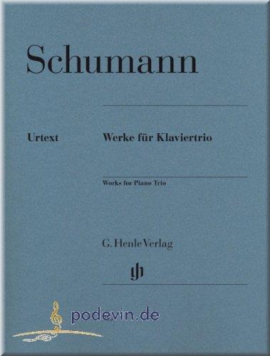 Robert Schumann - Werke für Klaviertrio (Urtext) - Kammermusik Noten [Musiknoten]