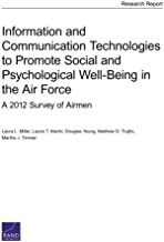 Information and Communication Technologies to Promote Social and Psychological Well-Being in the Air Force: A 2012 Survey of Airmen