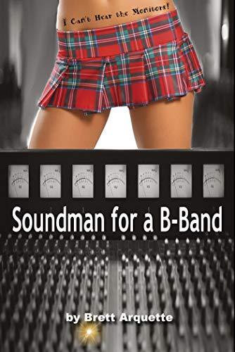 Soundman for a B-Band (English Edition)