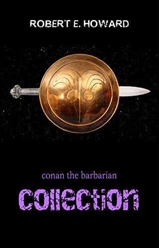Conan the Barbarian: The Complete Collection (English Edition)