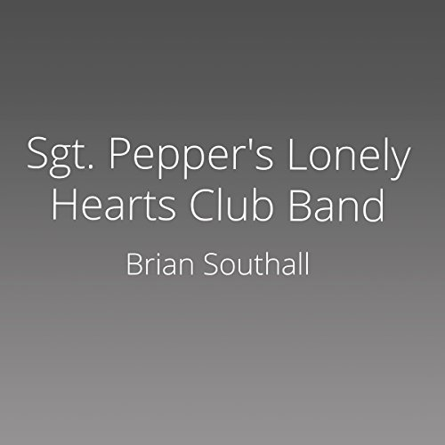Sgt. Pepper's Lonely Hearts Club Band audiobook cover art