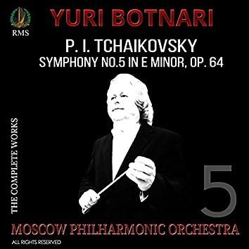 Pyotr Ilyich Tchaikovsky, Symphony No. 5 in E Minor, Op. 64